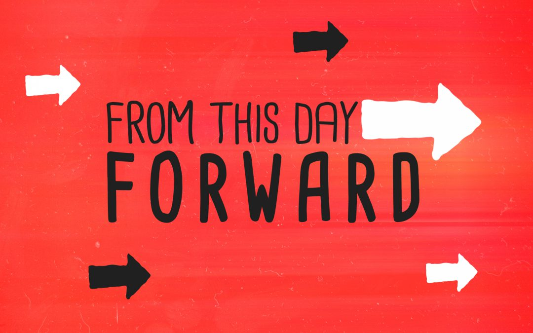 From This Day Forward – Part 5