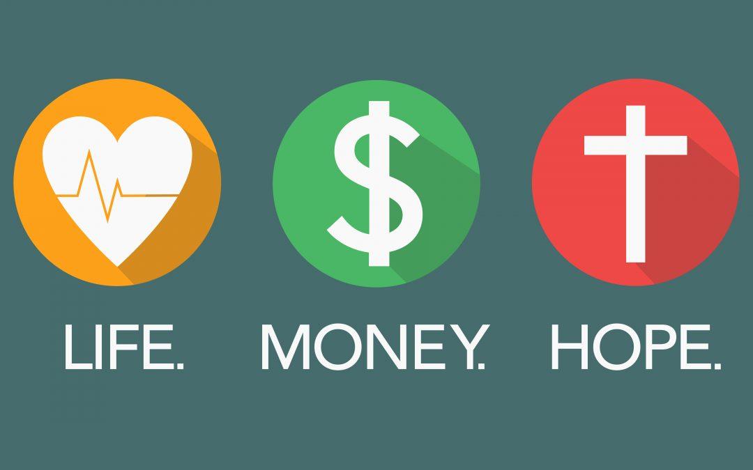 Life. Money. Hope. – Part 2
