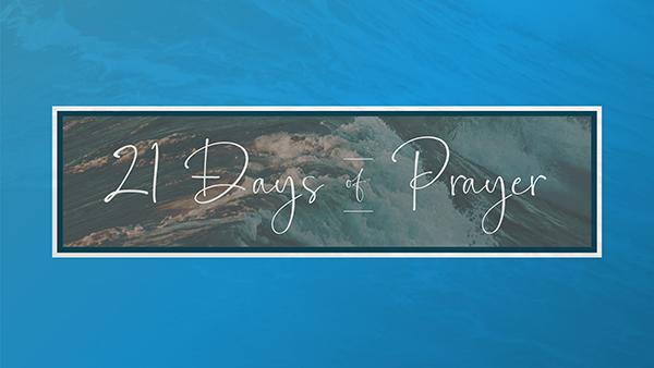21 Days of Pray Start