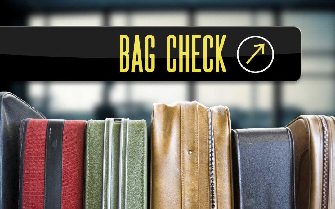 Bag Check – Part 1