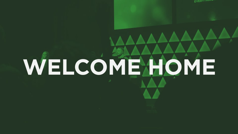 Welcome Home – Part 2