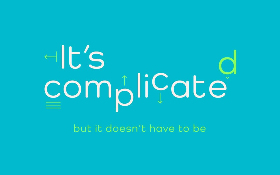 It's Complicated – Part 3